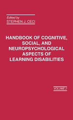 Handbook of Cognitive, Social, and Neuropsychological Aspects of Learning Disabilities