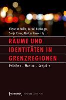 R  ume und Identit  ten in Grenzregionen PDF