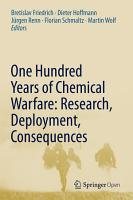 One Hundred Years of Chemical Warfare  Research  Deployment  Consequences PDF