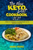 The New Keto Diet Cookbook 2021