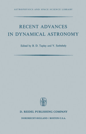 Recent Advances in Dynamical Astronomy