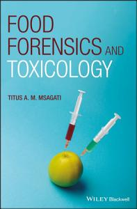 Food Forensics and Toxicology Book