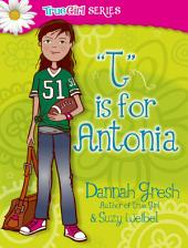 T is for Antonia