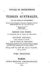 Voyage de découvertes aux terres Australes: fait par ordre du gouvernement, sur les corvettes les Géographe, le Naturaliste, et la goëlette le Casuarina, pendant les années 1800, 1801, 1802, 1803 et 1804. Historique, Volume2