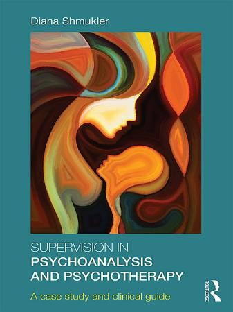 Supervision in Psychoanalysis and Psychotherapy PDF
