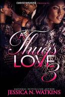 A Thug S Love 3 Book PDF