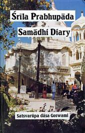 Srila Prabhupada Samadhi Diary