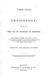 First Lines of Physiology: Designed for the Use of Students of Medicine