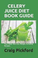 Celery Juice Diet Book Guide PDF