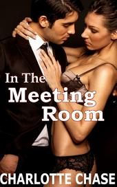 In the Meeting Room (BDSM, Group Story)