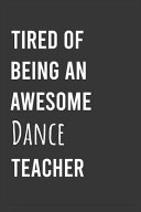 Tired of Being an Awesome Dance Teacher PDF