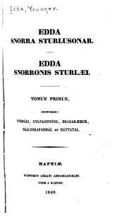 Edda Snorra Sturlusonar: Fromáli. Gylfaginníng. Bragaraeður. Skálskaparmál e Háttatal