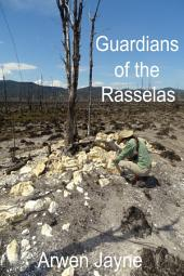 Guardians of the Rasselas: a Left Hand Adventures novella
