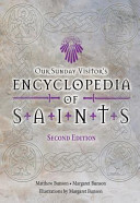 Our Sunday Visitor s Encyclopedia of Saints PDF