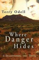 Where Danger Hides