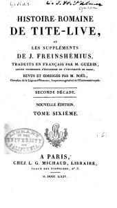 Histoire romaine de Tite-Live: Suppléments de Freinshémius, livre 17-20