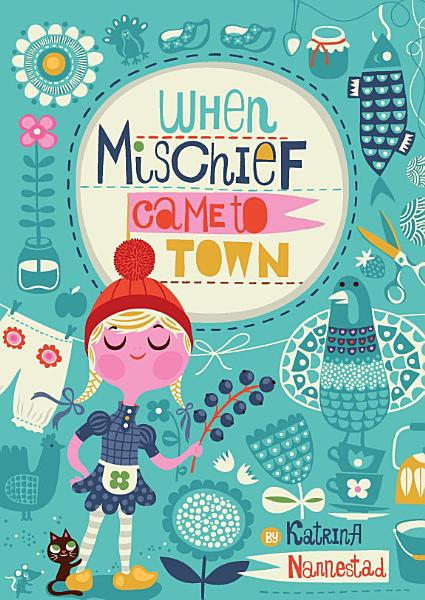 Download When Mischief Came to Town Book