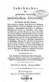 Jahrbücher der gesammten deutschen juristischen Literatur: Band 12