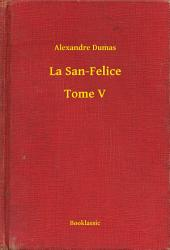 La San-Felice -: Volume5
