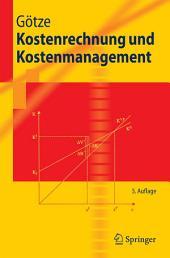 Kostenrechnung und Kostenmanagement: Ausgabe 5
