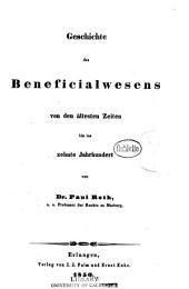 Geschichte des Beneficialwesens von den ältesten Zeiten bis ins zehnte Jahrhundert