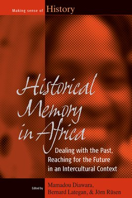 Historical Memory in Africa PDF