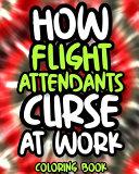 How Flight Attendants Curse At Work