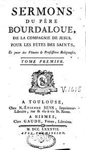 Sermons, panégyriques, oraisons funèbres, méditations et pensées: Volume11