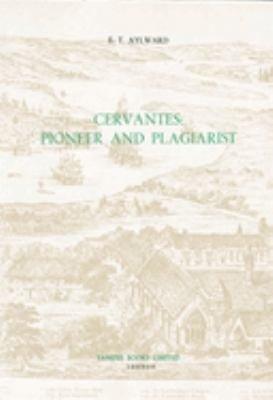 Cervantes Pioneer And Plagiarist