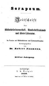 Serapeum: Zeitschrift für Bibliothekwissenschaft, Handschriftenkunde und ältere Litteratur, Band 11