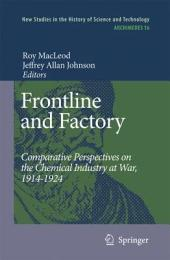 Frontline and Factory: Comparative Perspectives on the Chemical Industry at War, 1914-1924