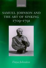 Samuel Johnson and the Art of Sinking 1709 1791 PDF