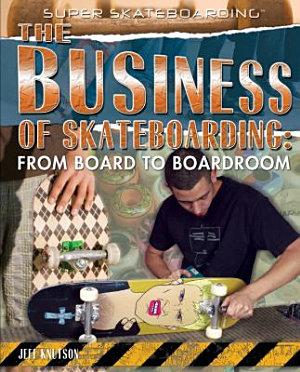 The Business of Skateboarding