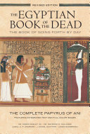 The Egyptian Book of the Dead: The Book of Going Forth by Day The Complete Papyrus of Ani Featuring Integrated Text and Fill-Color Images (History Books, Egyptian Mythology Books, History of Ancient Egypt)