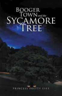 Booger Town and the Sycamore Tree