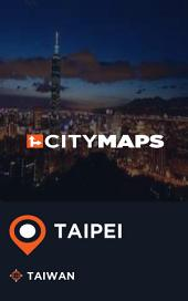 City Maps Taipei Taiwan