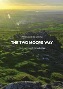 A Trail Guide to Walking the Two Moors Way PDF