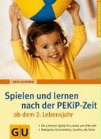 PEKiP Zeit ab dem 2  Lebensjahr  Spielen und lernen nach der PDF