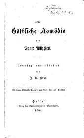 Die göttliche Komödie, uebers. und erläutert von L.G. Blanc