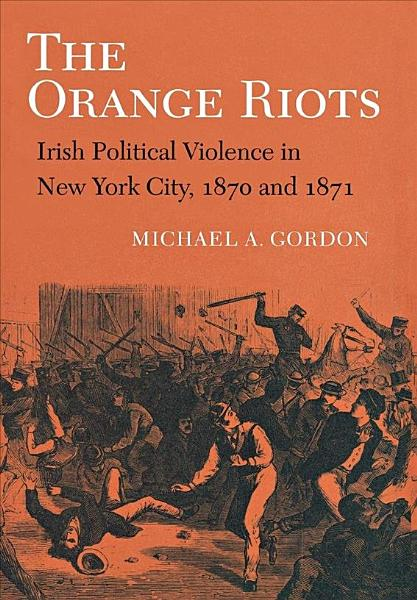 The Orange Riots
