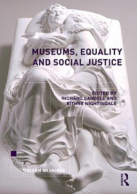 Museums  Equality and Social Justice PDF