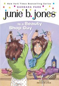 Junie B  Jones  11  Junie B  Jones Is a Beauty Shop Guy PDF