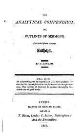 The analytical compendium, or, Outlines of sermons, extracted from various authors
