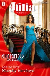 Júlia 599.: Murphy törvénye (Chatsfield Hotel 8.)