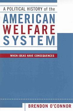 A Political History of the American Welfare System PDF