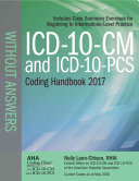 ICD 10 CM 2017 and Icd 10 pcs 2017 Coding Handbook Without Answers