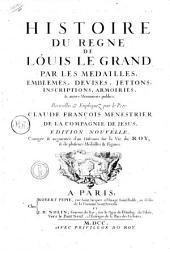 Histoire du Regne de Louis Le Grand