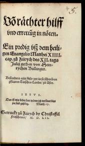 Von raechter hilff und errettung in nöten: ein predig vsz dem heiligen Evangelio Matthei XIIII. cap. zu Zürych des XII. tags Julii