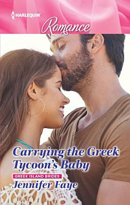 Carrying the Greek Tycoon's Baby