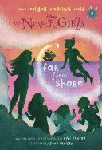 Never Girls  8  Far from Shore  Disney  The Never Girls  Book